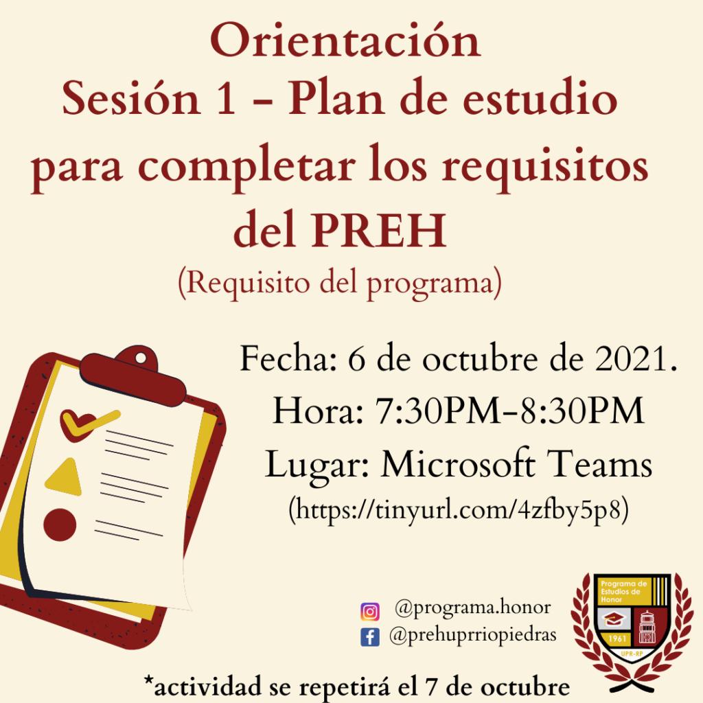 ORIENTACIÓN requisito (Sesión 1): Plan de estudio para completar los requisitos del PREH