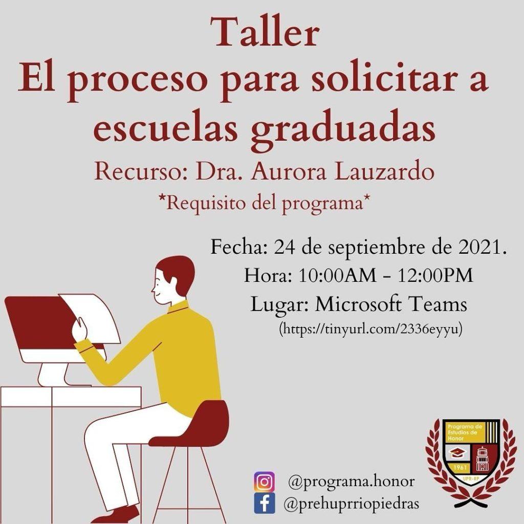 Taller: El proceso para solicitar a la escuela graduada